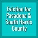 Eviction Pasadena Texas