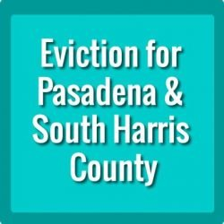 Eviction Pasadena Texas