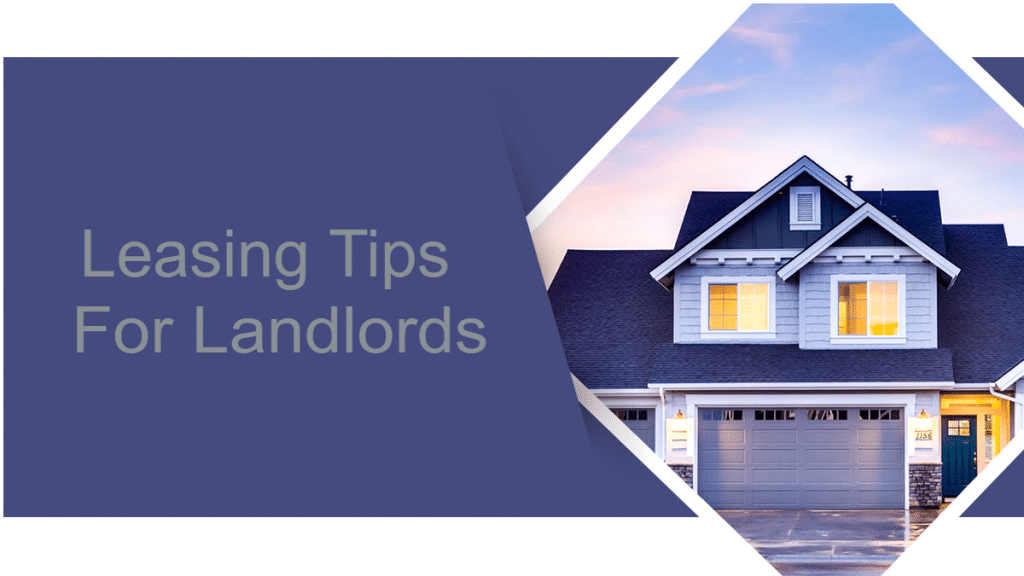 Leasing Tips For Landlords