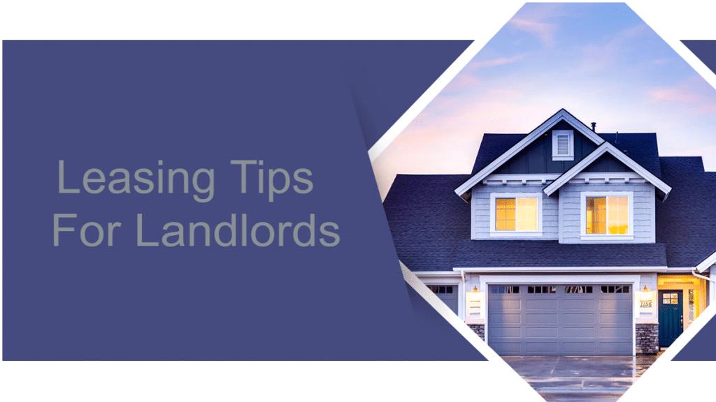 Leasing Tips For Landlords